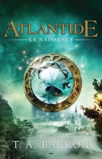 Atlantide, tome 1 -La naiss...