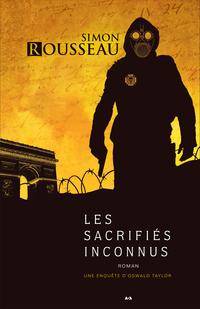Les sacrifiés inconnus, tome 2