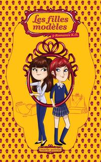 Les filles modèles 05 : Romance K.O.