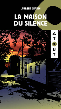 La maison du silence