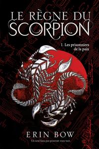 Le règne du scorpion 01 : L...