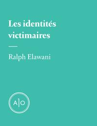 Les identités victimaires