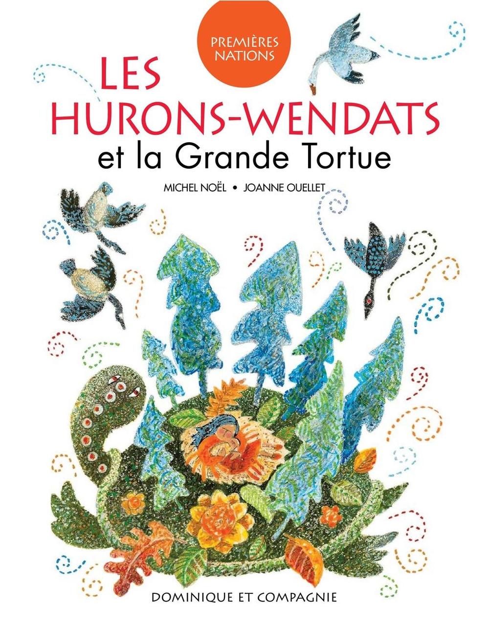 Hurons-Wendats et la Grande Tortue (Les)