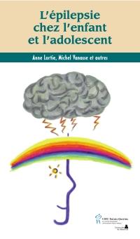 Épilepsie chez l'enfant et l'adolescent (L')
