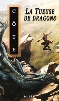 Tueuse de dragons (La)