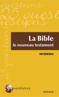 La Bible - Le nouveau testa...