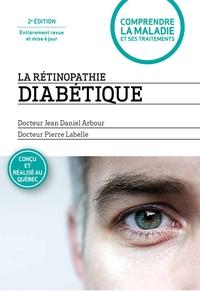 La rétinopathie diabétique - 2e édition entièrement revue et mise à jour