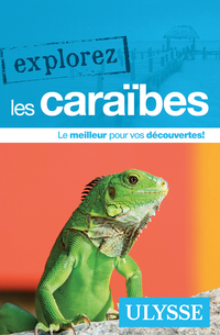 Explorez les Caraïbes