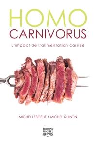 Homo carnivorus - L'impact de l'alimentation carnée