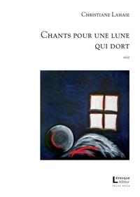 Chants pour une lune qui dort