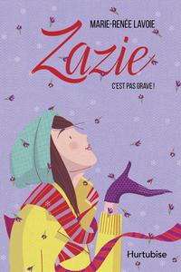 Zazie T3 - C'est pas grave !