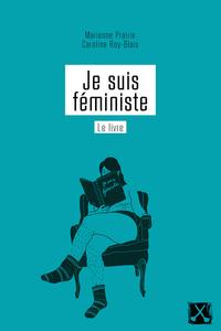 Je suis féministe, le livre