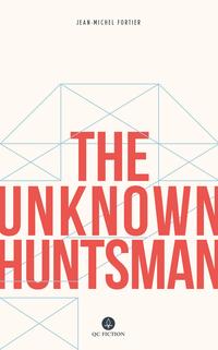 Image de couverture (The Unknown Huntsman)