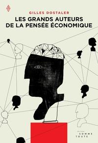 Les grands auteurs de la pensée économique