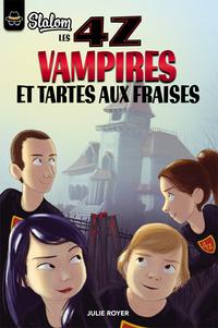 Les 4Z - Vampires et tartes...
