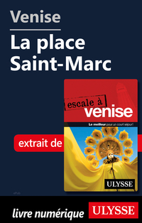 Venise - La place Saint-Marc