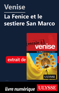 Venise - La Fenice et le se...