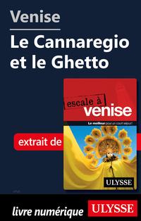 Venise - Le Cannaregio et l...