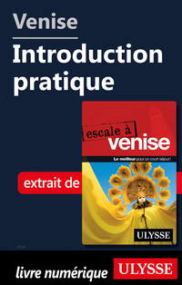 Venise - Introduction pratique
