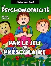 La psychomotricité par le j...