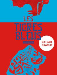 Les tigres bleus - Extrait