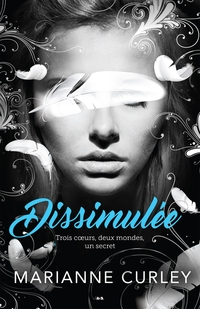 Dissimulée, tome 1