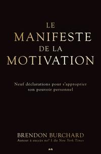 Le manifeste de la motivation