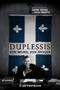 Duplessis, son milieu, son ...