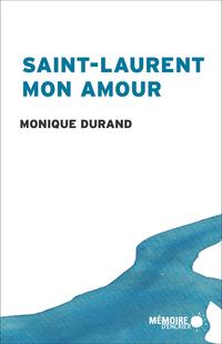 Saint-Laurent mon amour