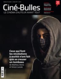 Ciné-Bulles. Vol. 35 No. 1, Hiver 2017