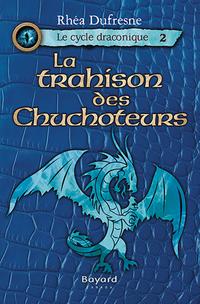 La trahison des Chuchoteurs