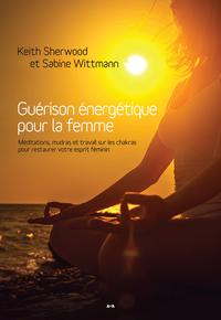 Guérison énergétique pour la femme