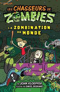 Les chasseurs de zombies, tome 7