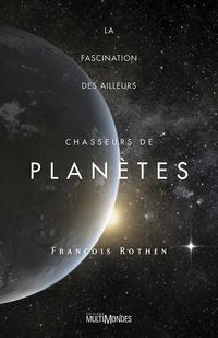 Chasseurs de planètes