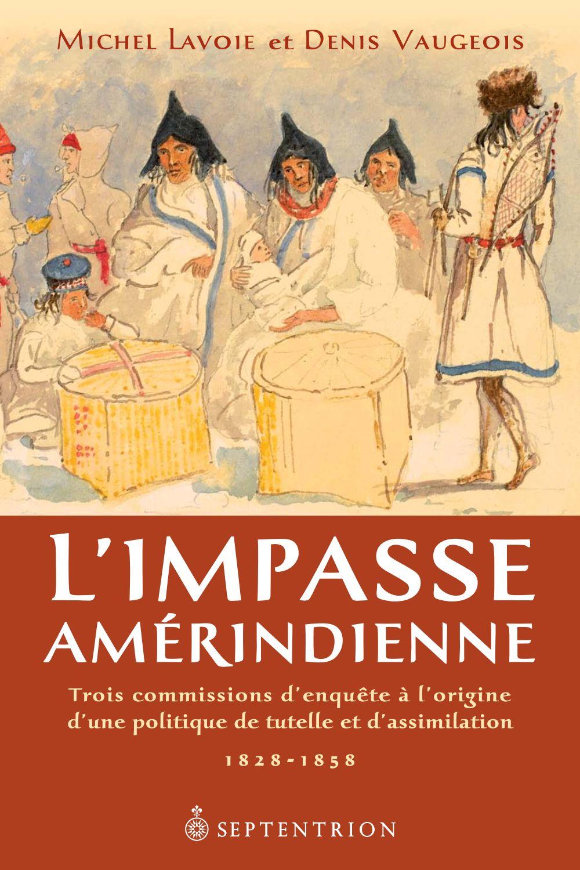 L'Impasse amérindienne