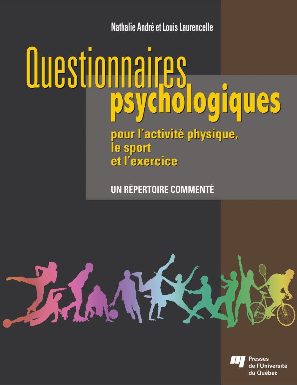Questionnaires psychologiques pour l'activité physique, le sport et l'exercice