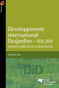 Développement international Desjardins - 1970-2010