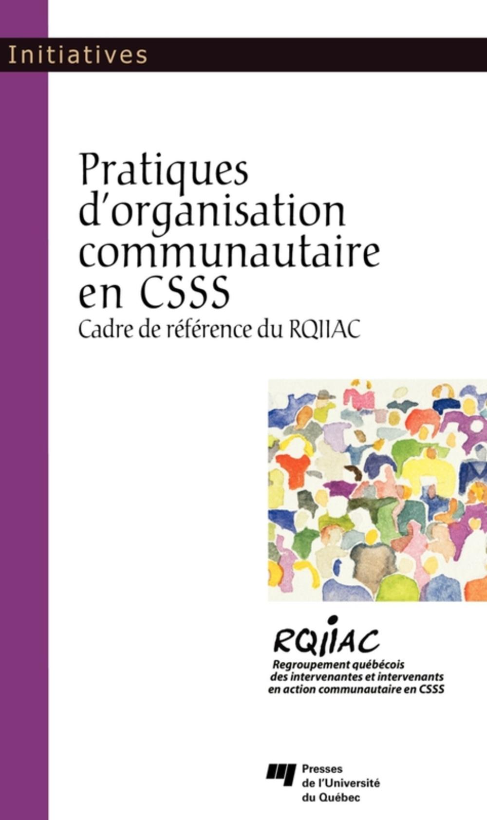 Pratiques d'organisation communautaire en CSSS