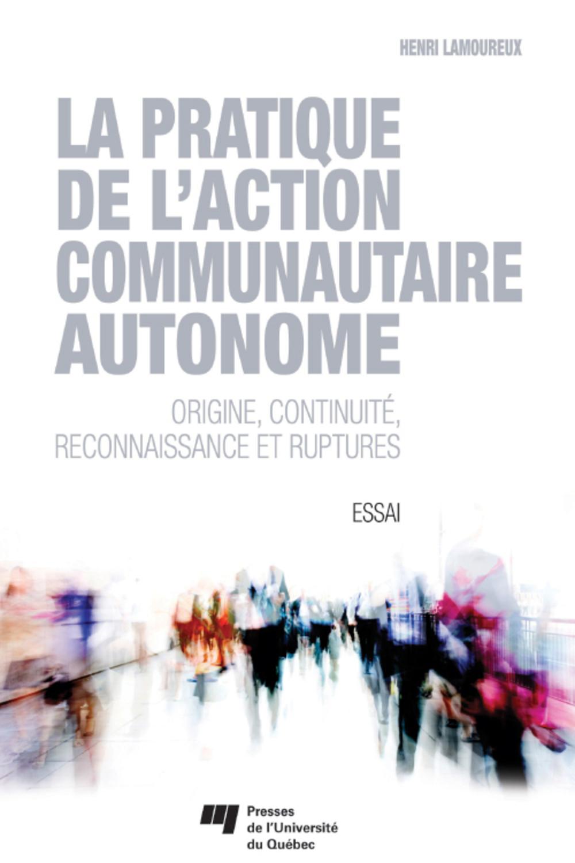 La pratique de l'action communautaire autonome