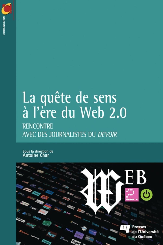 La quête de sens à l'heure du Web 2.0