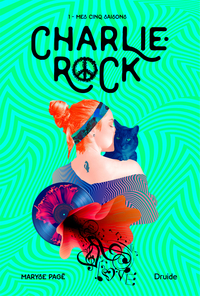 Charlie-Rock, Tome 1 – Mes ...