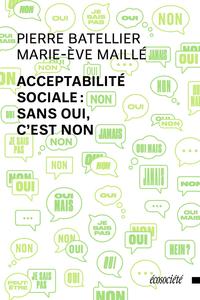 Acceptabilité sociale: sans oui, c'est non