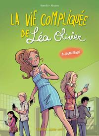 La vie compliquée de Léa Olivier BD tome 3: Chantage