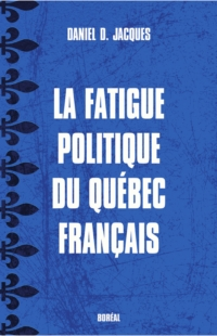 La Fatigue politique du Qué...