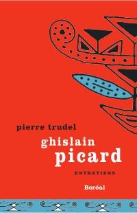 Ghislain Picard. Entretiens