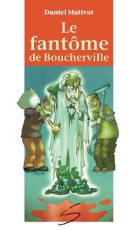 Le fantôme de Boucherville