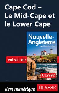 Cape Cod - Le Mid-Cape et l...