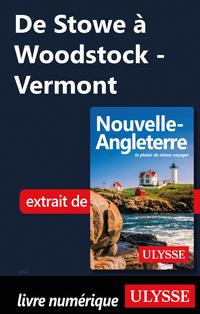 De Stowe à Woodstock - Vermont
