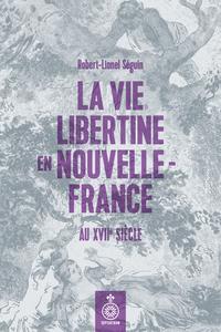 La Vie libertine en Nouvell...