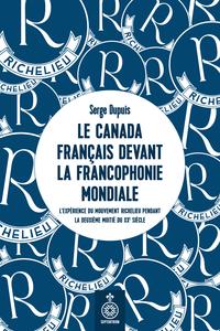 Le Canada français devant la Francophonie mondiale